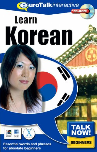Talk Now! Learn Korean: Essential Words and Phrases for Absolute Beginners (PC/Mac) By EuroTalk Ltd.