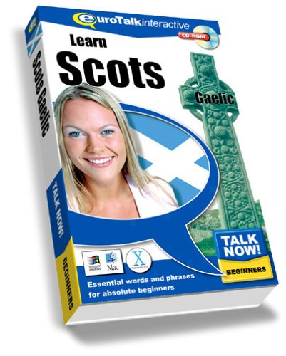 Talk Now Learn Scots Gaelic: Essential Words and Phrases for Absolute Beginners (PC/Mac) By EuroTalk Ltd.