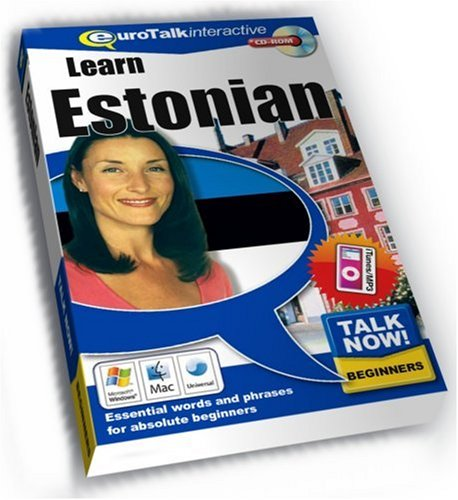 Talk Now! Learn Estonian: Essential Words and Phrases for Absolute Beginners by EuroTalk Ltd.