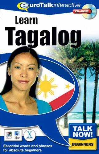 Talk Now Learn Tagalog: Essential Words and Phrases for Absolute Beginners (PC/Mac) By EuroTalk Ltd.