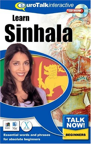 Talk Now! Learn Sinhala: Essential Words and Phrases for Absolute Beginners by EuroTalk Ltd.