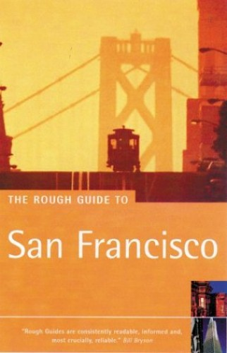 The Rough Guide to San Francisco (6th Edition) By Rough Guides