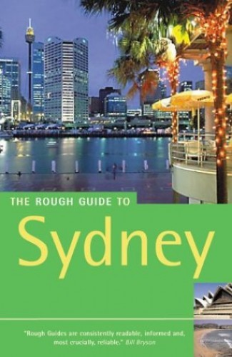 The Rough Guide to Sydney By Margo Daly