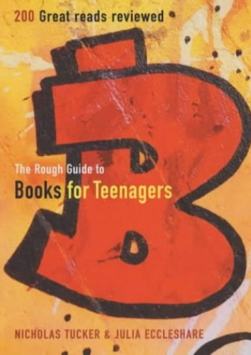 The Rough Guide to Books for Teenagers by Nicholas Tucker