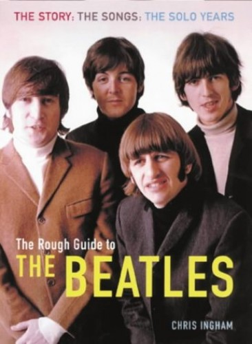The Rough Guide to The Beatles By Rough Guides