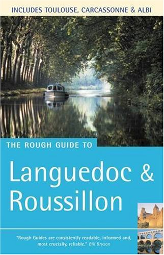 The Rough Guide to Languedoc and Roussillon By Brian Catlos