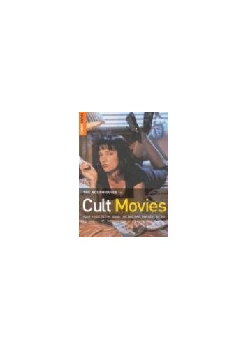 The Rough Guide to Cult Movies By Helen Roddis