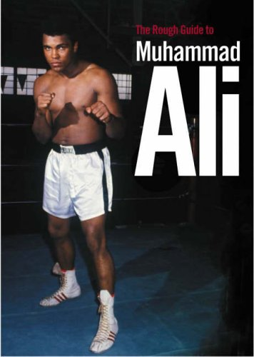 The Rough Guide to Muhammad Ali (Edition 1) By Paul Simpson