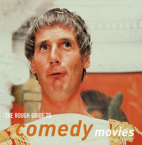 The Rough Guide to Comedy Movies By Bob McCabe