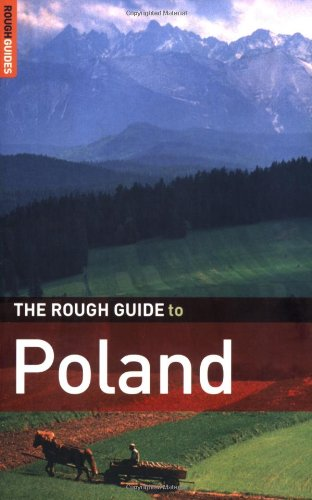 The Rough Guide to Poland by Jonathan Bousfield