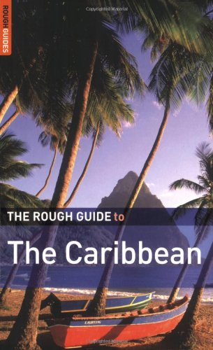 The Rough Guide to the Caribbean: More Than 50 Islands, Including the Bahamas by J P Anderson