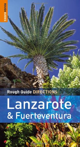 Rough Guide Directions Lanzarote and Fuerteventura by Emma Gregg