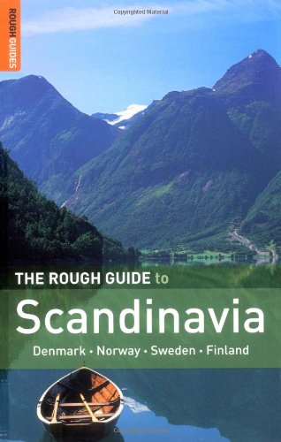 The Rough Guide to Scandinavia - Edition 7 by Rough Guides