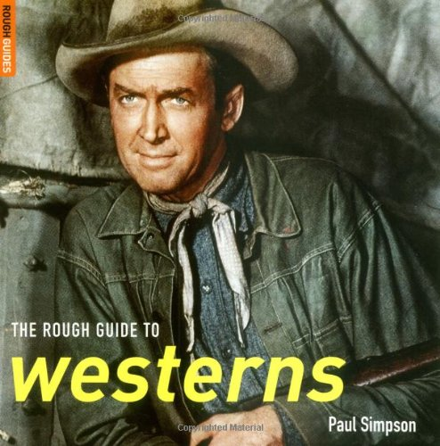 The Rough Guide to Westerns by Paul Simpson