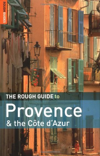 The Rough Guide to Provence and the Cote d'Azur By Rough Guides