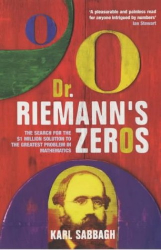 Dr.Riemann's Zeros by Karl Sabbagh