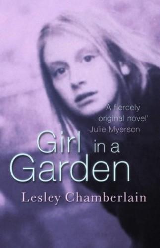 Girl In A Garden By Lesley Chamberlain