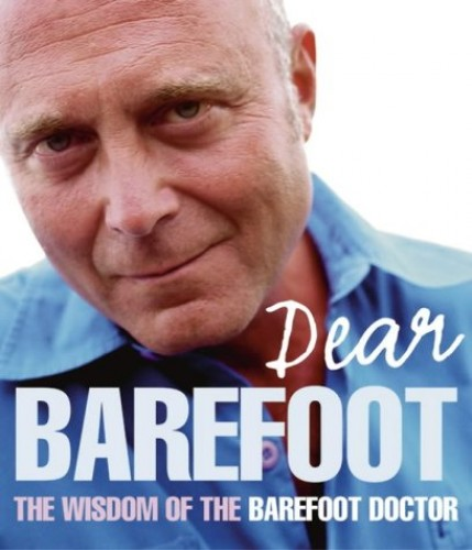 Dear Barefoot: An Indispensible Collection of Taoist Wisdom for Everyday Living by The Barefoot Doctor