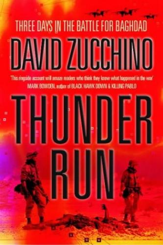 Thunder Run By David Zucchino
