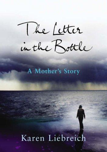 The Letter in the Bottle By Karen Liebreich