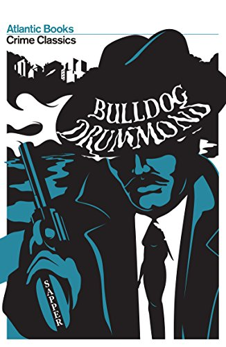 Bulldog Drummond By H.C McNeile