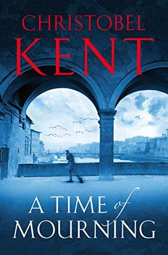 A Time of Mourning: A Sandro Cellini Novel by Christobel Kent