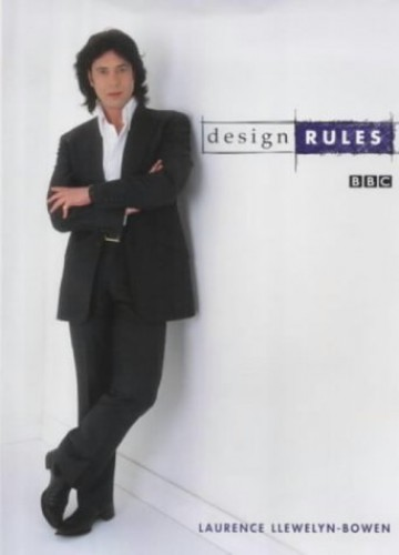 The Golden Rules of Interior Design By Laurence Llewelyn-Bowen