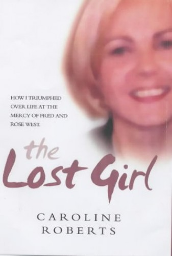 The Lost Girl By Caroline Roberts