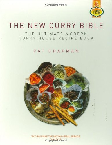 The New Curry Bible by Pat Chapman