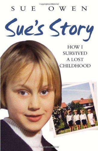 Sue's Story By Sue Owen