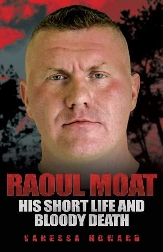 Raoul Moat By Vanessa Howard