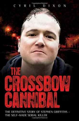 Crossbow Cannibal By Cyril Dixon