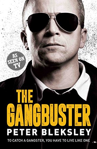 Gangbuster By Peter Bleksley
