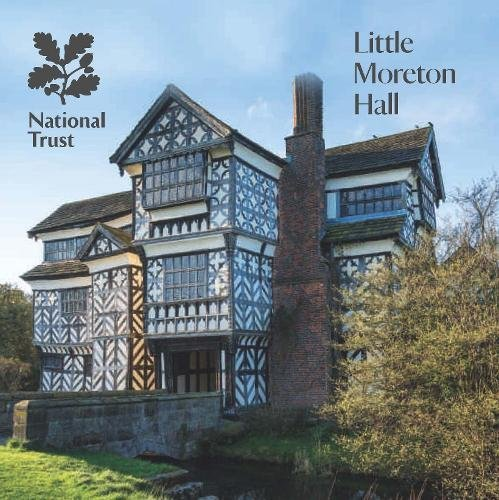 Little Moreton Hall, Cheshire By National Trust