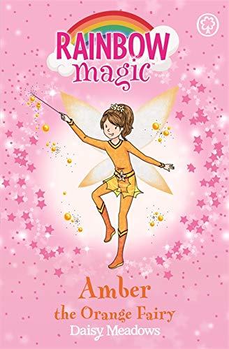 Amber the Orange Fairy: The Rainbow Fairies Book 2 (Rainbow Magic) By Daisy Meadows