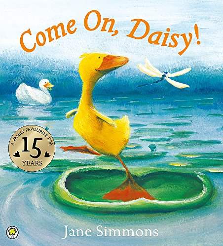 Daisy: Come On, Daisy! By Jane Simmons
