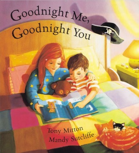 Goodnight Me, Goodnight You By Tony Mitton