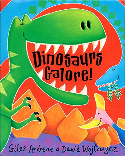 Dinosaurs Galore! By Giles Andreae