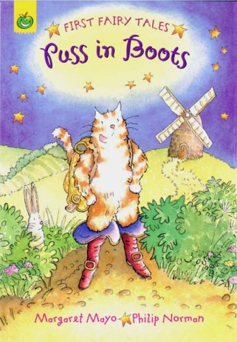 First Fairy Tales: Puss In Boots By Margaret Mayo
