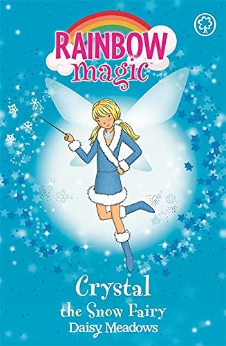 Crystal The Snow Fairy: The Weather Fairies Book 1 (Rainbow Magic) by Daisy Meadows