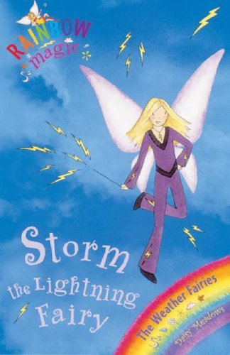 Storm The Lightning Fairy: The Weather Fairies Book 6 (Rainbow Magic) By Daisy Meadows
