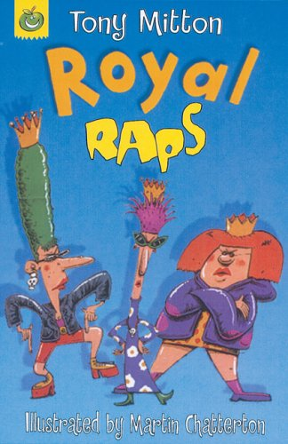 Raps: Royal Raps By Tony Mitton