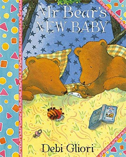 Mr Bear: Mr Bear's New Baby By Debi Gliori