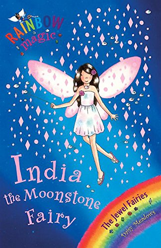 India the Moonstone Fairy: The Jewel Fairies Book 1 (Rainbow Magic) By Daisy Meadows