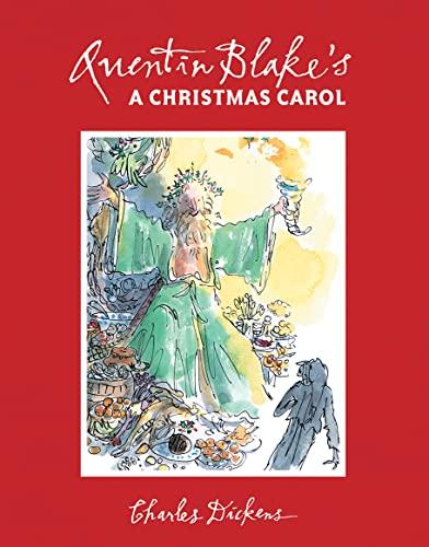 Quentin Blake's A Christmas Carol By Quentin Blake
