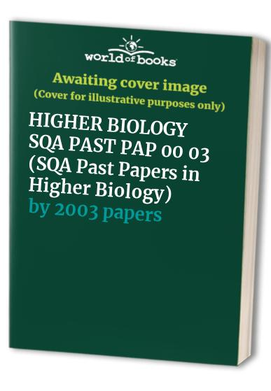 SQA Past Papers in Higher Biology By 2003 papers