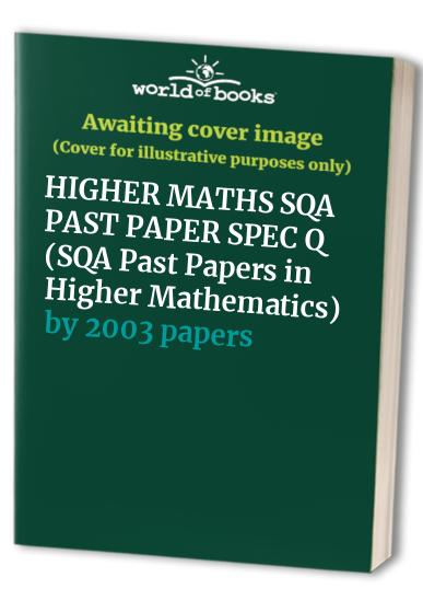 SQA Past Papers in Higher Mathematics By 2003 papers