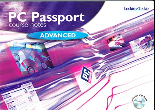 PC Passport Advanced Level Course Notes By SQA/Leckie & Leckie