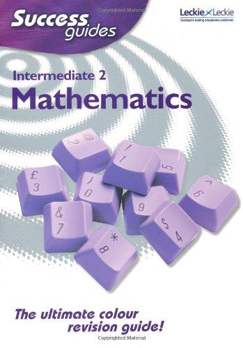 Intermediate 2 Mathematics Success Guide By M. C. Davis