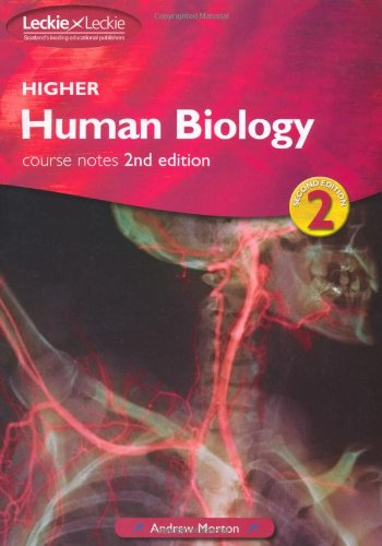 Higher Human Biology: Course notes (Leckie) by Unknown Author